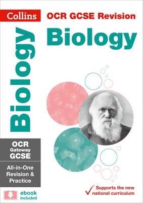 Collins GCSE Revision and Practice: New Curriculum OCR Gateway GCSE Biology All-in-One Revision and Practice by Collins GCSE