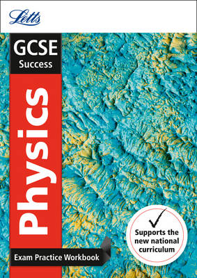 GCSE Physics Exam Practice Workbook, with Practice Test Paper by Collins UK