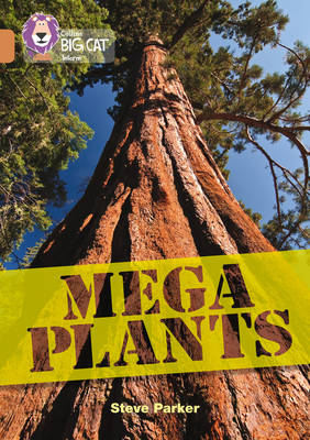 Mega Plants Band 12/Copper by Steve Parker