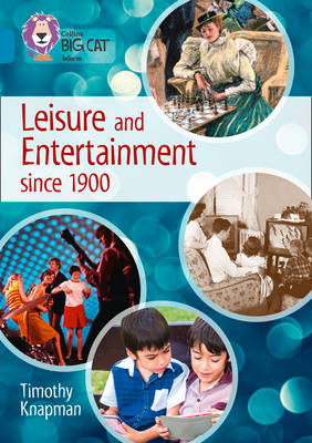 Leisure and Entertainment Since 1900 Band 13/Topaz by Timothy Knapman