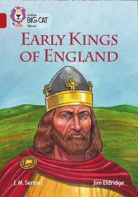 Early Kings of England Band 14/Ruby by J. M. Sertori