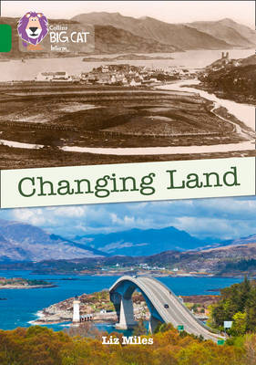 Changing Land Band 15/Emerald by Liz Miles