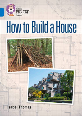 How to Build a House Band 16/Sapphire by Isabel Thomas