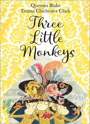 Three Little Monkeys by Quentin Blake