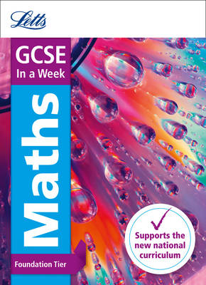 GCSE Maths Foundation in a Week by Letts GCSE, Fiona Mapp