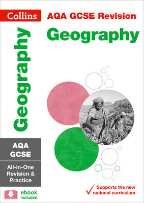 AQA GCSE Geography All-in-One Revision and Practice by Collins UK