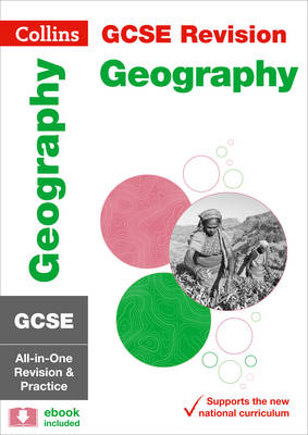 GCSE Geography All-in-One Revision and Practice by Collins GCSE