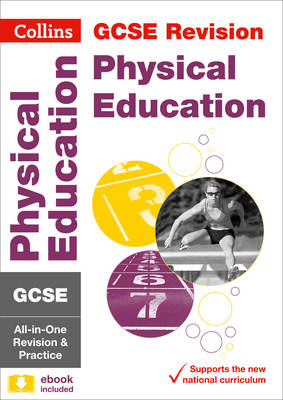 GCSE Physical Education All-in-One Revision and Practice by Collins UK