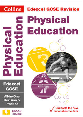 Edexcel GCSE Physical Education All-in-One Revision and Practice by Collins GCSE