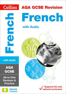 AQA GCSE French All-in-One Revision and Practice by Collins UK