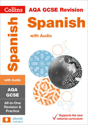 AQA GCSE Spanish All-in-One Revision and Practice by Collins GCSE