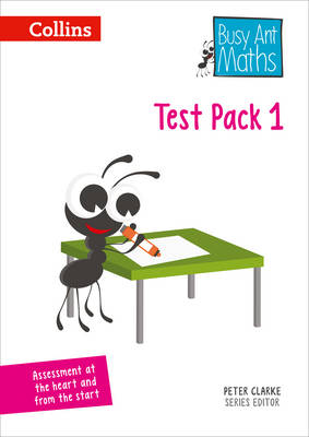 Busy Ant Maths - Test Pack 1 by Steph King, Peter Clarke