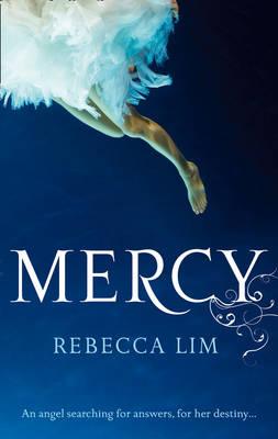 Mercy (Mercy, Book 1) by Rebecca Lim