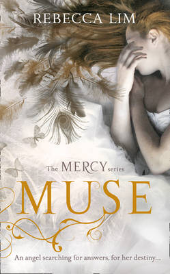 Muse (Mercy, Book 3) by Rebecca Lim
