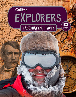 Collins Fascinating Facts - Explorers by
