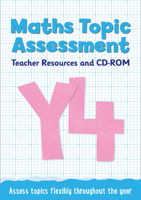 Year 4 Maths Topic Assessment: Teacher Resources and CD-ROM Maths KS2 by Caroline Fawcus