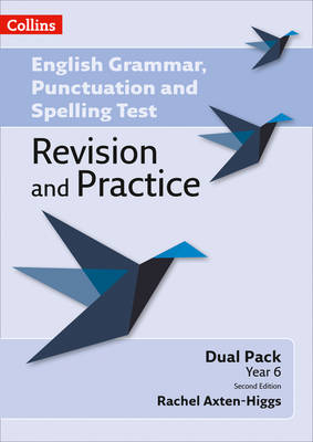 English Grammar, Punctuation and Spelling Test Revision and Practice Key Stage 2: Dual Pack by Rachel Axton-Higgs