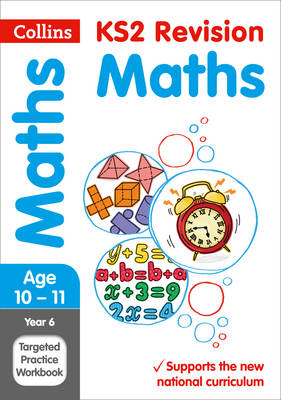 Year 6 Maths SATs Targeted Practice Workbook 2018 Tests by Collins KS2