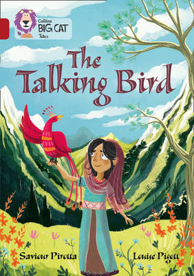 The Talking Bird: Band 14/Ruby by Saviour Pirotta