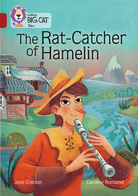 The The Rat-Catcher of Hamelin: Band 14/Ruby by June Crebbin