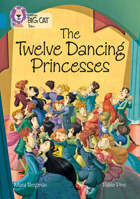 The Twelve Dancing Princesses: Band 13/Topaz by Mara Bergman