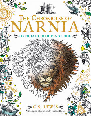 The Chronicles of Narnia The Chronicles of Narnia Colouring Book by C. S. Lewis