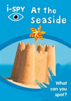 i-SPY at the Seaside What Can You Spot? by i-SPY