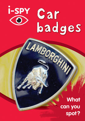 Collins Michelin i-SPY Guides i-SPY Car Badges: What Can You Spot? by i-SPY