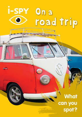 i-Spy on a Road Trip: What Can You Spot? by i-SPY