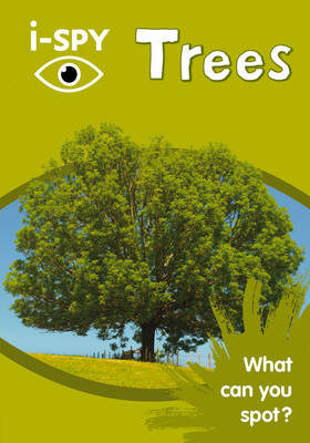 Collins Michelin i-SPY Guides i-SPY Trees: What Can You Spot? by i-SPY