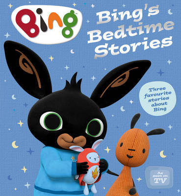Bing's Bedtime Stories by Ted Dewan