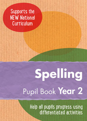 Year 2 Spelling Pupil Book English KS1 by