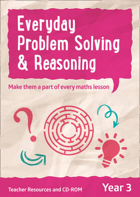 Year 3 Everyday Problem Solving and Reasoning Teacher Resources with CD-ROM by