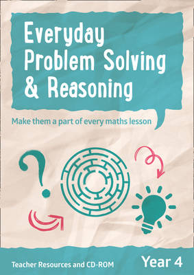 Year 4 Everyday Problem Solving and Reasoning Teacher Resources with CD-ROM by Collins UK