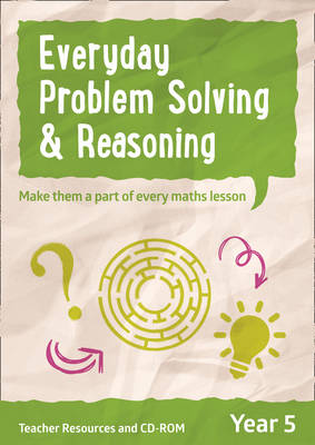 Year 5 Everyday Problem Solving and Reasoning Teacher Resources with CD-ROM by Collins UK