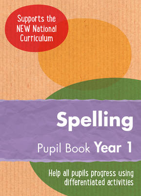 Year 1 Spelling Pupil Book English KS1 by Collins UK