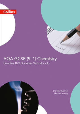 AQA GCSE Chemistry 9-1 Grade 8/9 Booster Workbook by