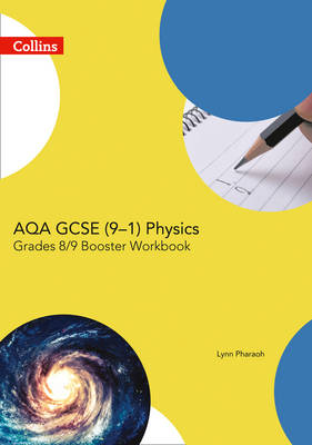 GCSE Science 9-1 AQA GCSE Physics 9-1 Grade 8/9 Booster Workbook by