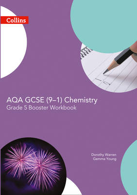 AQA GCSE Chemistry 9-1 Grade 5 Booster Workbook by