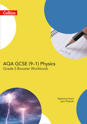 AQA GCSE Physics 9-1 Grade 5 Booster Workbook by