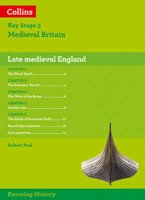 Knowing History KS3 History Late Medieval England by Robert Peal