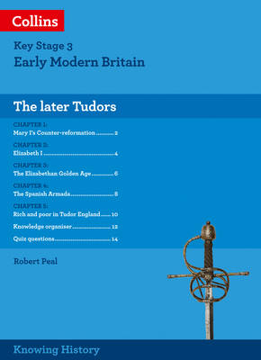 KS3 History the Later Tudors by Robert Peal