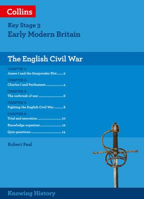 Knowing History KS3 History the English Civil War by Robert Peal