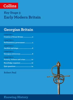 Knowing History KS3 History Georgian Britain by Robert Peal