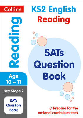 KS2 Reading SATs Question Book 2018 Tests by Collins KS2