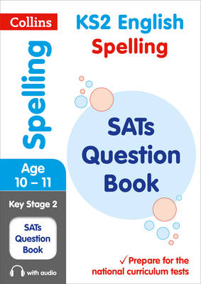 KS2 Spelling SATs Question Book by KS2 Collins