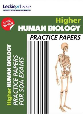 CfE Higher Human Biology Practice Papers for SQA Exams by Leckie & Leckie, John Di Mambro, Stuart White