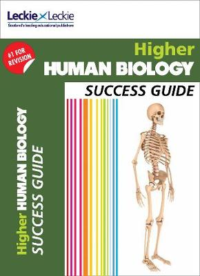 CfE Higher Human Biology Success Guide by Leckie & Leckie, John Di Mambro, Stuart White