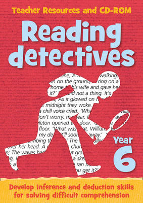 Year 6 Reading Detectives Teacher Resources and CD-ROM by