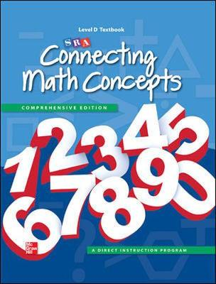 Connecting Math Concepts Level D, Textbook by McGraw-Hill Education, SRA/McGraw-Hill